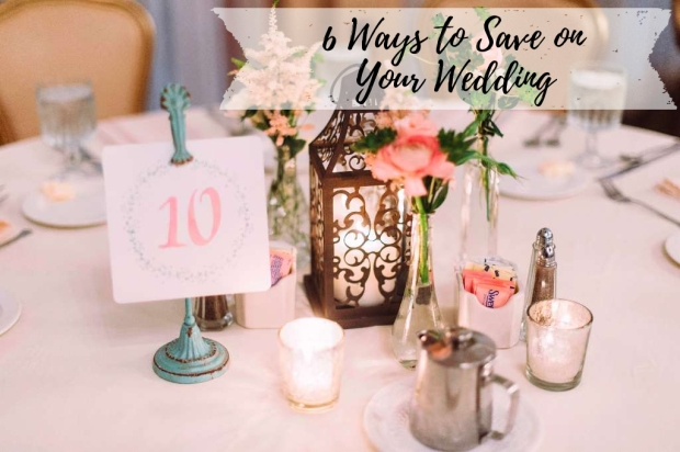 6 Ways to Save on Your Wedding